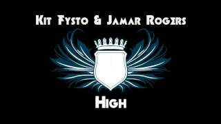 Kit Fysto & Jamar Rogers - High