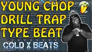 free flp young chop type beat drill trap prod cold x beats flp