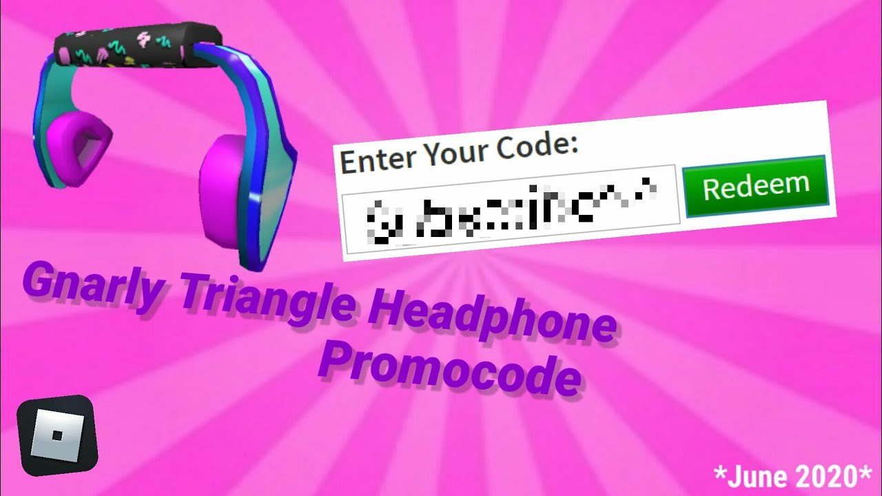 Gnarly Triangle Headphones Promocode Roblox June 2020 Youtube