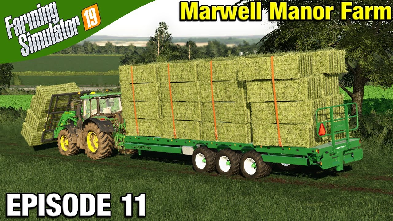 HANDLING HAY BALES Farming Simulator 19 Timelapse - Marwell Manor Farm FS19  Episode 11