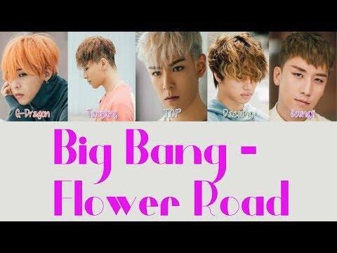 Big Bang – Flower Road [Hang, Rom & Eng Lyrics]
