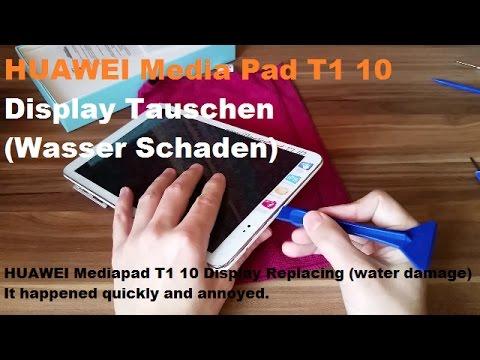 HUAWEI Media Pad T1 10 Display Tauschen (Wasser Schaden)