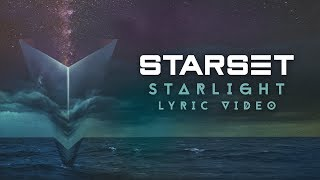 Starset - Starlight (Lyric Video)