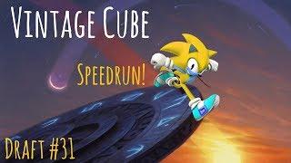 Speedrun Stipulation! Vintage Cube Draft #31