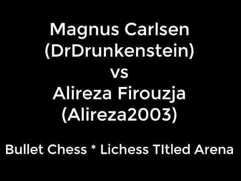 ♚ Magnus Carlsen (DrDrunkenstein) vs Alireza Firouzja 🔥 Bullet Chess  Lichess Titled Arena