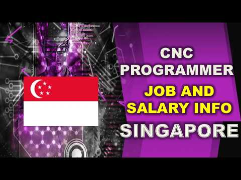 CNC Programmer Salary In Singapore - Jobs And Salaries In Singapore