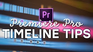 5 Timeline Tips to Speed Up Your Edits in Premiere Pro