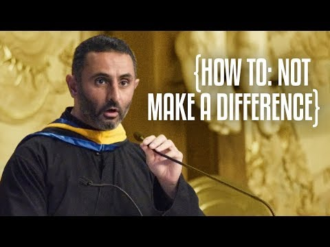 How to: Not Make a Difference | Graduation 2018
