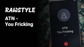 [Rawstyle] ATN - You Ficking