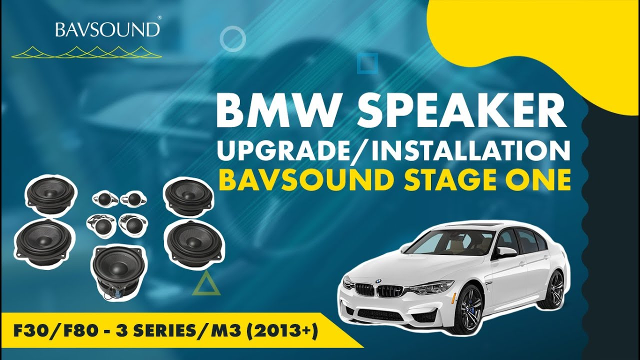 Bavsound Stage One Bmw Speaker Upgrade F30 F80 3
