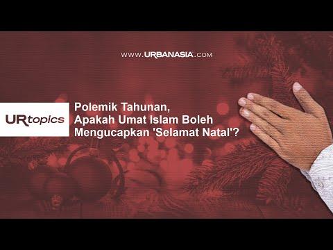 Polemik Tahunan, Apakah Umat Islam Boleh Mengucapkan 'Selamat Natal'?