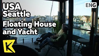 【K】USA Travel-Seattle[미국 여행-시애틀]노부부의 수상가옥과 요트/Floating House and Yacht/Landscape/Water Sport