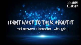 I dont want to talk about it ( karaoke )