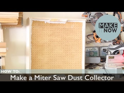 How To: Make a Miter Saw Dust Collector