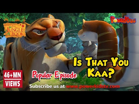 Jungle Book Hindi Episode 24 Is that you KAA