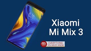 Xiaomi Mi Mix 3 launched: Specs, design and price | India Today Tech