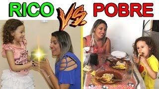RICO VS POBRE - ESPECIAL DIA DAS MÃES - 2017