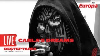 Carlas Dreams - Beretta LIVE la Europa FM