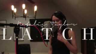 "Natalie Taylor ""Latch"" - Disclosure feat. Sam Smith cover (Also feat. on CW Beauty and the Beast!)"