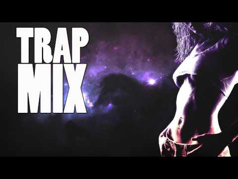 Trap Music Mix 2014 Best of Trap music | Trap Remix 2014 | TRAP MIX (Mix by DYJ & NSX)