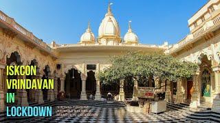 Lock-down ISKCON Vrindavan