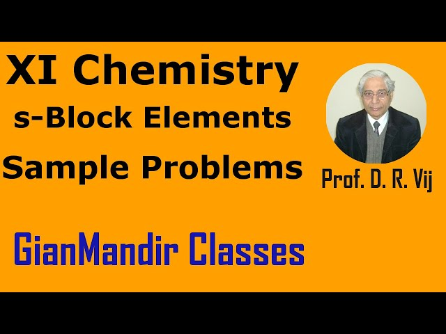 XI Chemistry | s-Block Elements | Sample Problems from s-Block Elements by Ruchi Ma'am