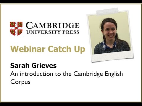 An Introduction to the Cambridge English Corpus