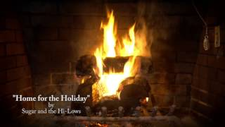Sugar & the Hi-Lows - Home for the Holiday