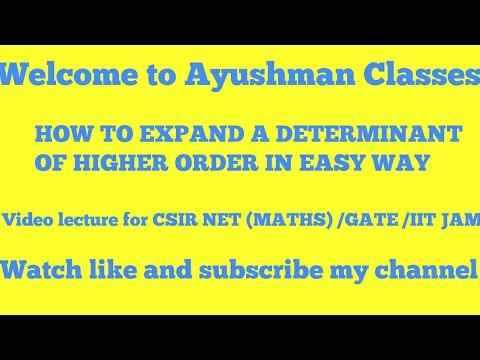 Determinant of higher order /Video lecture for Csir net mathematics by Amitabh Sir