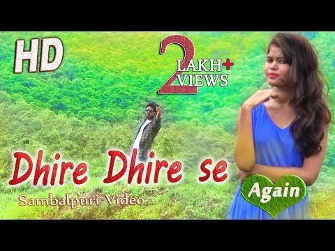 Dhire Dhire Se Again (Bhuban) New Sambalpuri HD Video 2017