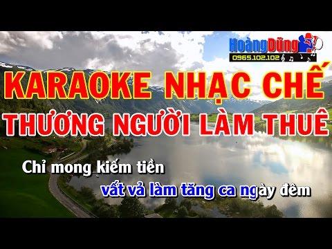 Karaoke Nhạc chế - Thương Người Làm Thuê - Beat chất lượng cao