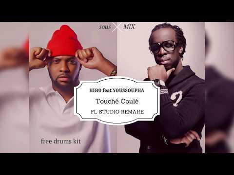 touché coulé Hiro feat youssoupha fl studio remake