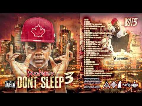 12. Roney - Screw Face Cap ft. Turk [Don't Sleep Vol.3]