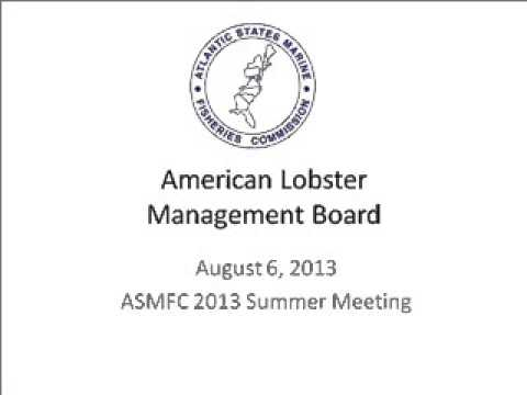 ASMFC Summer Meeting 2013 - American Lobster Board
