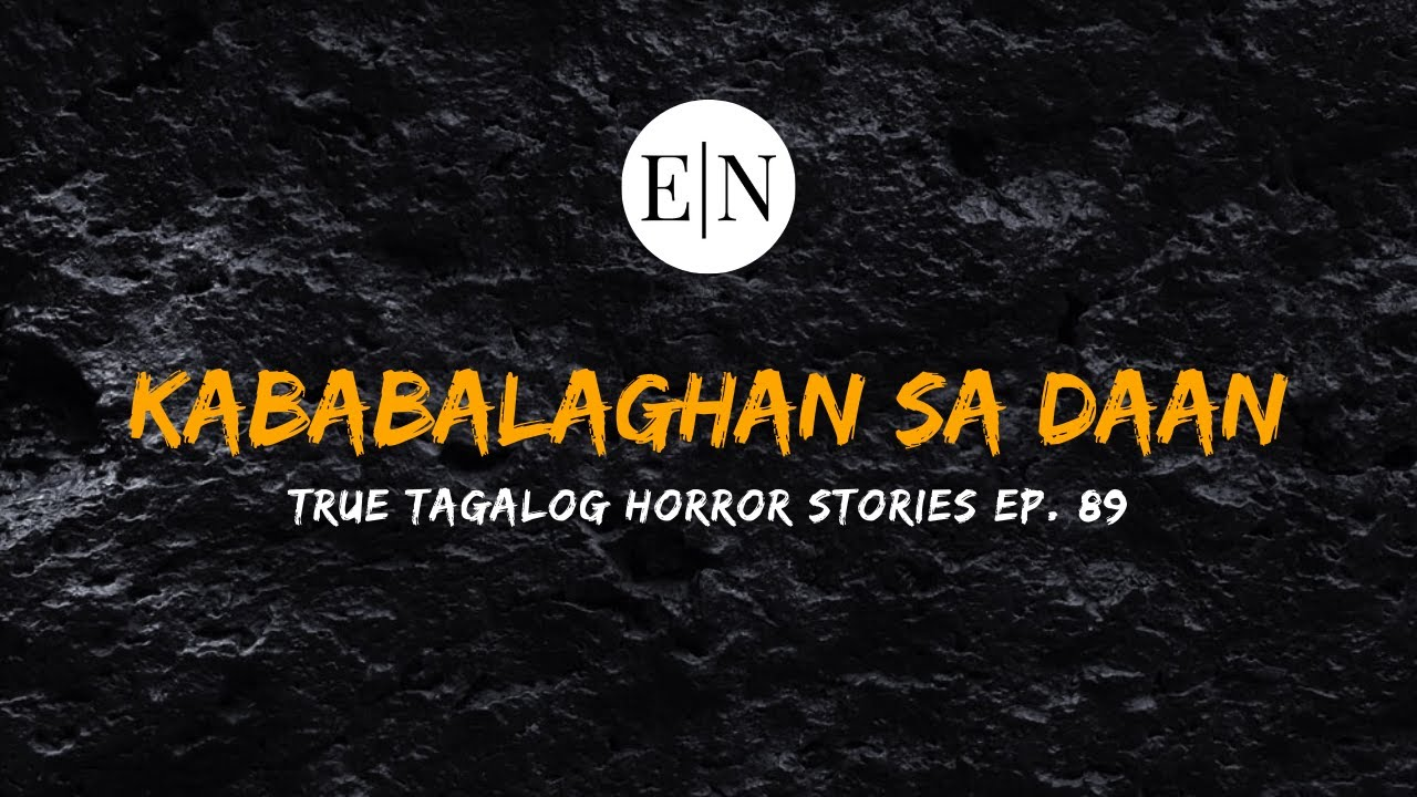 Scare Fest #89: Kababalaghan sa Daan (True Tagalog Horror Stories)