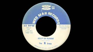 The N Group - Keep On Runnin