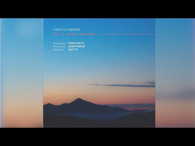 For A Brief Moment | Fabrizio Cucco