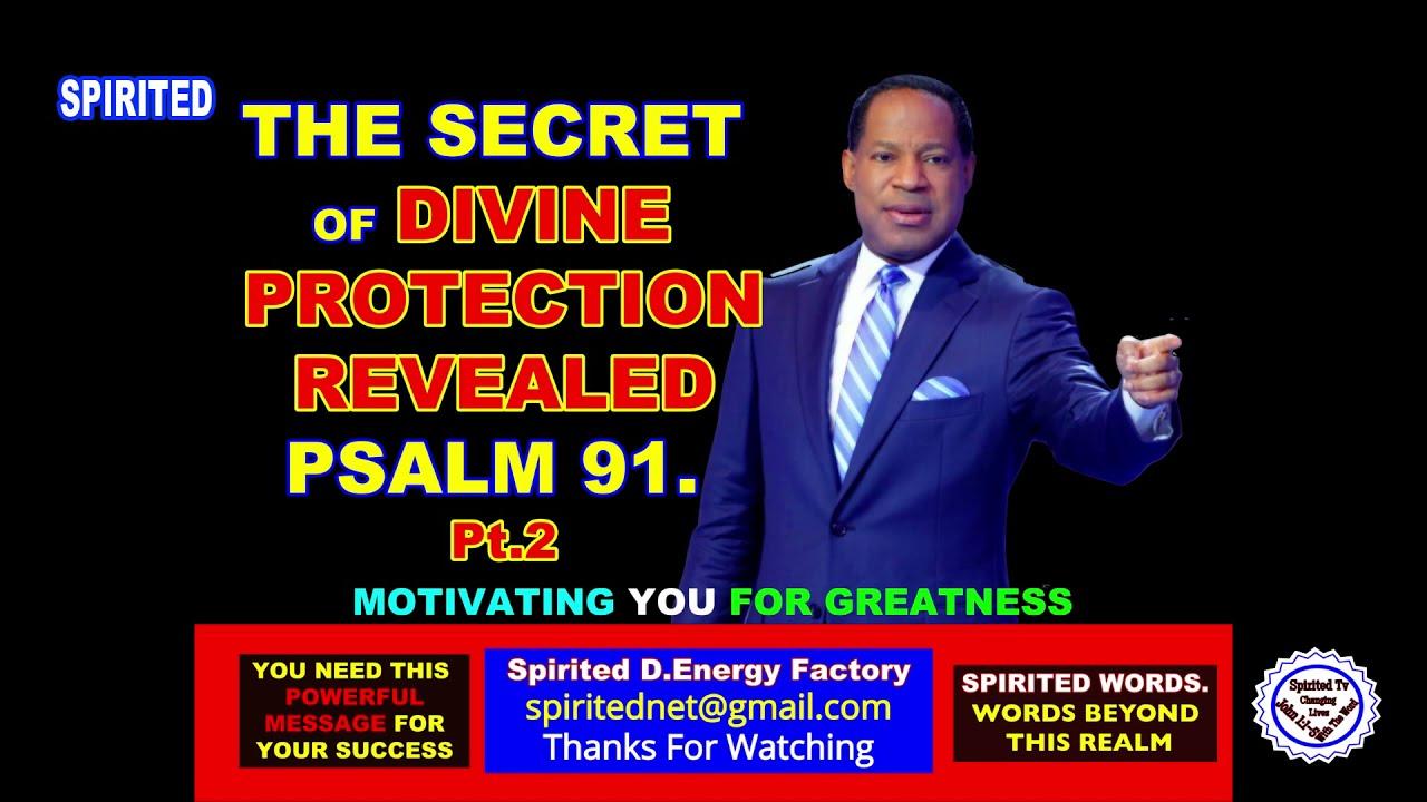#SpiritedTv PART 2: THE SECRET OF DIVINE PROTECTION REVEALED BY PASTOR CHRIS OYAKHILOME PHD.