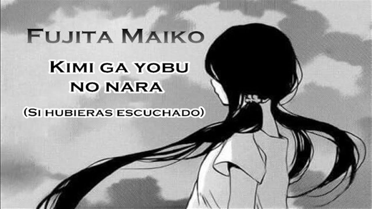 fujita maiko kimi ga yobu no nara