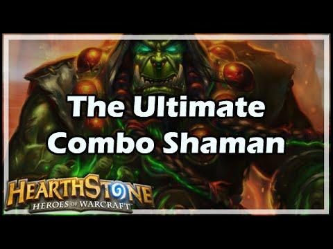 [Hearthstone] The Ultimate Combo Shaman