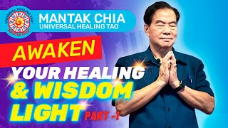 Learn to Awaken your Inner Alchemy and Reprogram your DNA Part-1 | Mantak Chia
