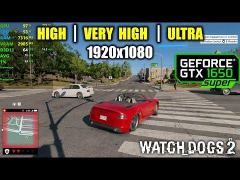 GTX 1650 Super | Watch Dogs 2 - 1080p - High, Very High, Ultra |