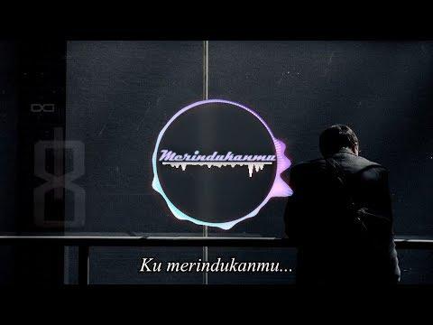 🎧 D'Masiv - Merindukanmu (Sunyi Cover) [Unofficial Lyrics Video]