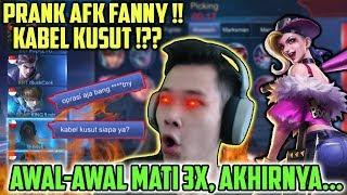 PRANK FANNY AFK, AWAL2 MATI 3X, DISURUH OPERASI PANT*T!! WKWKKK - Mobile Legends