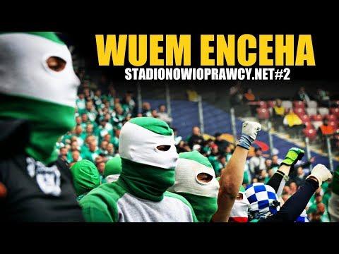 WUEM ENCEHA - STADIONOWIOPRAWCY.NET#2