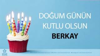 İyi ki Doğdun BERKAY - İsme Özel Doğum Günü Şarkısı Resimi