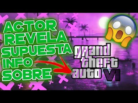 ACTOR REVELA INFORMACION DE GTA 6 Y SE FILTRA VIDEO DE COMO SERA | FILTRACIONES DE GTA VI