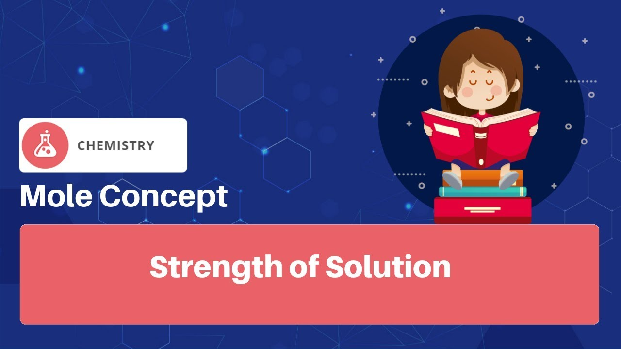 Strength of Solution   JEE Chemistry   Mole Concept   English