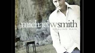Watch Michael W Smith We Cant Wait Any Longer video
