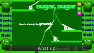 sugar, sugar Walkthrough Levels 1-6 unedited